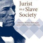 [PDF] [EPUB] A Black Jurist in a Slave Society: Antonio Pereira Rebou�as and the Trials of Brazilian Citizenship Download