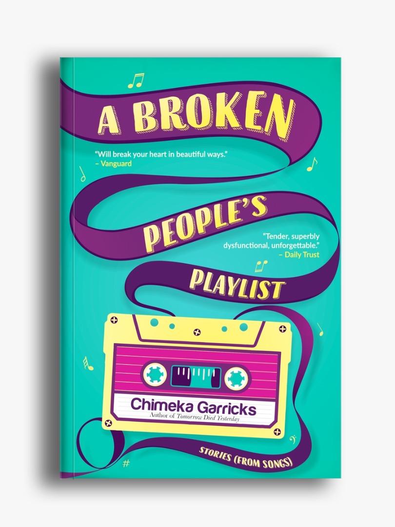 [PDF] [EPUB] A Broken People's Playlist Download by Chimeka Garricks