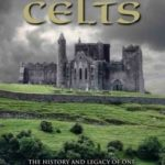 [PDF] [EPUB] A Dark History: Celts Download