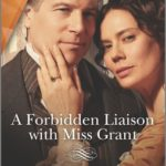 [PDF] [EPUB] A Forbidden Liaison with Miss Grant Download