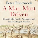 [PDF] [EPUB] A Man Most Driven: Captain John Smith, Pocahontas and the Founding of America Download