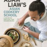 [PDF] [EPUB] Adam Liaw's Asian Cookery School Download