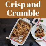 [PDF] [EPUB] Ah! 365 Yummy Crisp and Crumble Recipes: Yummy Crisp and Crumble Cookbook – The Magic to Create Incredible Flavor! Download