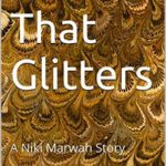 [PDF] [EPUB] All That Glitters: A Niki Marwah Story Download