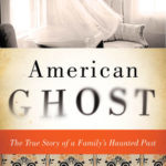 [PDF] [EPUB] American Ghost: A Family's Haunted Past in the Desert Southwest Download