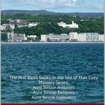 [PDF] [EPUB] An Aunt Bessie Collection – ABC (Isle of Man #1-3) Download