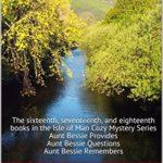 [PDF] [EPUB] An Aunt Bessie Collection – PQR (Isle of Man #16-18) Download