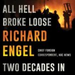 [PDF] [EPUB] And Then All Hell Broke Loose: Two Decades in the Middle East Download