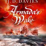 [PDF] [EPUB] Armada's Wake (Jack Stannard of the Navy Royal Book 3) Download