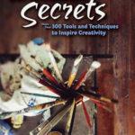 [PDF] [EPUB] Art Studio Secrets: More Than 300 Tools and Techniques to Inspire Creativity Download