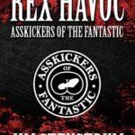 [PDF] [EPUB] Asskickers of the Fantastic: A Rex Havoc Novel Download