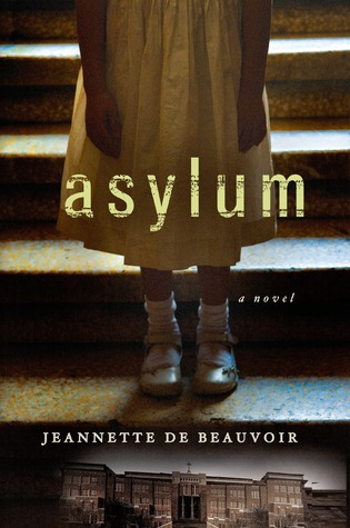 [PDF] [EPUB] Asylum: A Mystery Download by Jeannette de Beauvoir