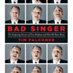 [PDF] [EPUB] Bad Singer: The Surprising Science of Tone Deafness and How We Hear Music Download