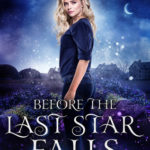 [PDF] [EPUB] Before The Last Star Falls (The Before Series, #1) Download
