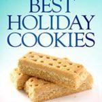 [PDF] [EPUB] Best Holiday Cookies: The Baker's Dozen Series Volume One Download