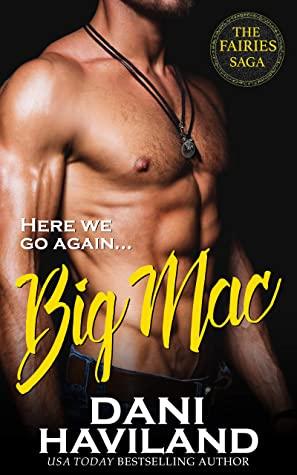 [PDF] [EPUB] Big Mac (The Fairies Saga Book 12) Download by Dani Haviland
