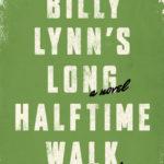 [PDF] [EPUB] Billy Lynn's Long Halftime Walk Download