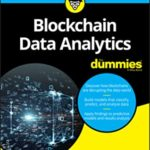 [PDF] [EPUB] Blockchain Data Analytics for Dummies Download