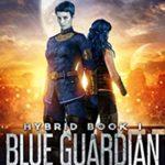 [PDF] [EPUB] Blue Guardian (Hybrid Book 1) Download