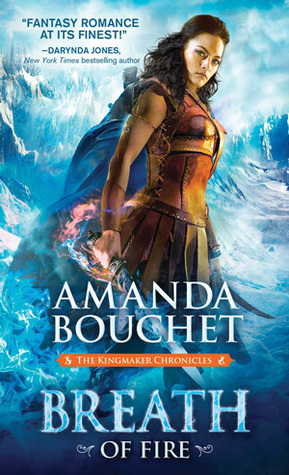 [PDF] [EPUB] Breath of Fire (Kingmaker Chronicles, #2) Download by Amanda Bouchet