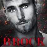 [PDF] [EPUB] Brock: An MC Romance (Black Reapers MC: New Mexico Chapter Book 1) Download