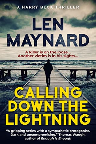 [PDF] [EPUB] Calling Down the Lightning: A Harry Beck Thriller (The Bahamas Series Book 2) Download by Len Maynard
