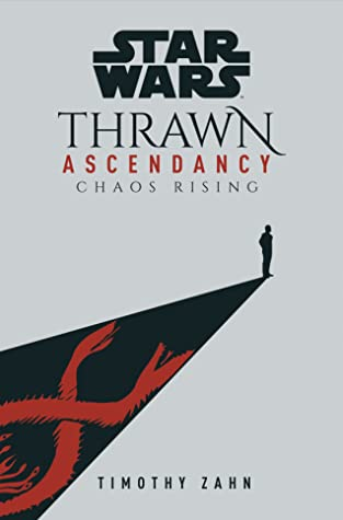 [PDF] [EPUB] Chaos Rising (Star Wars: Thrawn Ascendancy, #1) Download by Timothy Zahn