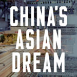 [PDF] [EPUB] China's Asian Dream: Empire Building along the New Silk Road Download