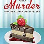 [PDF] [EPUB] Chocolate Cake and a Murder (Rainey Daye #13) Download