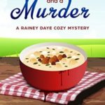 [PDF] [EPUB] Clam Chowder and a Murder (Rainey Daye #1) Download