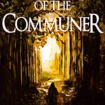 [PDF] [EPUB] Code of the Communer (Shadows in the Wildwood Book 1) Download