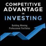 [PDF] [EPUB] Competitive Advantage in Investing: Building Winning Professional Portfolios Download