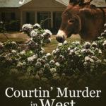 [PDF] [EPUB] Courtin' Murder in West Wheeling Download