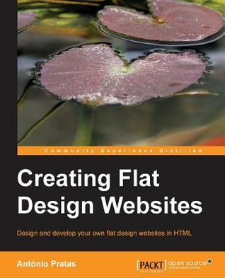 [PDF] [EPUB] Creating Flat Design Websites Download by Antonio Pratas