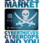 [PDF] [EPUB] DarkMarket: Cyberthieves, Cybercops and You Download