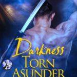 [PDF] [EPUB] Darkness Torn Asunder (Paladins of Darkness, #9.5) Download