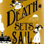 [PDF] [EPUB] Death Sets Sail (Murder Most Unladylike Mysteries #9) Download