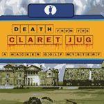 [PDF] [EPUB] Death from the Claret Jug: A Hacker Golf Mystery Download