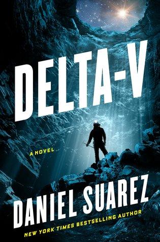 [PDF] [EPUB] Delta-V Download by Daniel Suarez