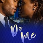 [PDF] [EPUB] Do Me (Irresistible Husband) Download
