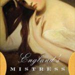 [PDF] [EPUB] England's Mistress: The Infamous Life of Emma Hamilton Download