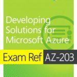 [PDF] [EPUB] Exam Ref Az-203 Developing Solutions for Microsoft Azure Download