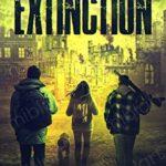 [PDF] [EPUB] Extinction (Surviving the Virus #4) Download