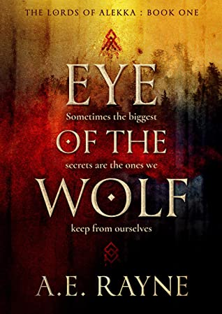 [PDF] [EPUB] Eye of the Wolf: The Lords of Alekka (Book 1) Download by A.E. Rayne
