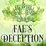 [PDF] [EPUB] Fae's Deception (Queens of the Fae Book 1) Download