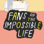 [PDF] [EPUB] Fans of the Impossible Life Download