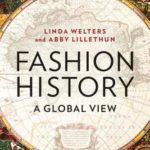 [PDF] [EPUB] Fashion History: A Global View Download