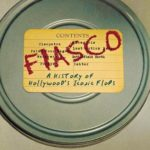 [PDF] [EPUB] Fiasco: A History of Hollywood's Iconic Flops Download