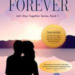 [PDF] [EPUB] Forever (Let's Stay Together Book 1) Download