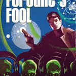 [PDF] [EPUB] Fortune's Fool (The Fortune Chronicles Book 1) Download